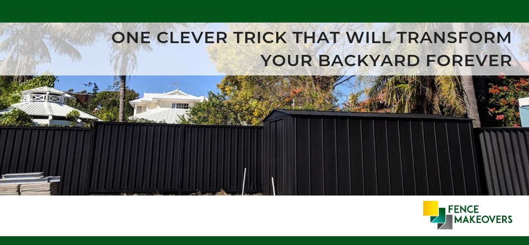 One Clever Trick That Will Transform Your Backyard Forever