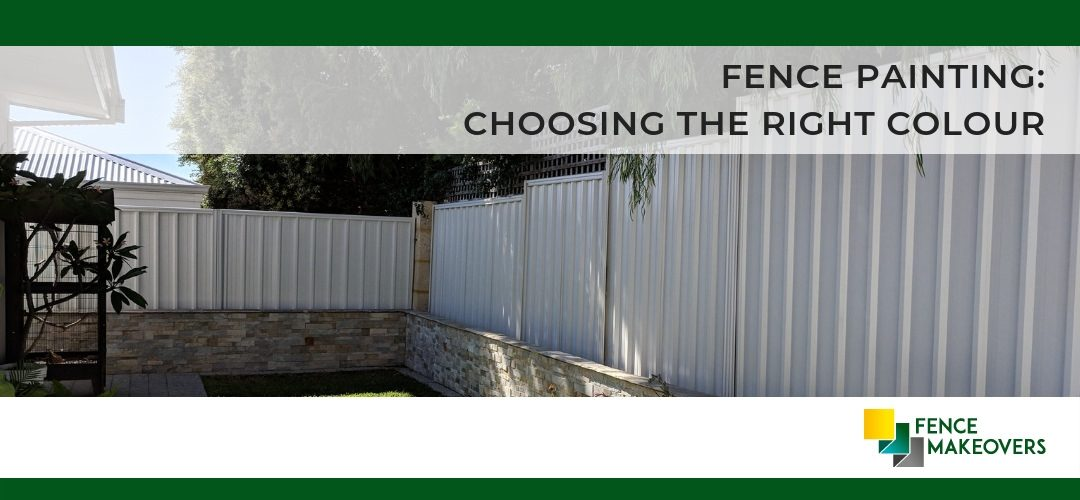 Fence Painting: Choosing The Right Colour For Your Fence